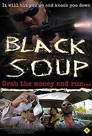 Black Soup Poster