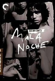 Mala Noche(1986) Poster - Movie Forum, Cast, Reviews