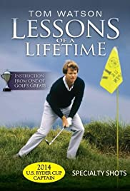 Tom Watson: Lessons of a Lifetime Poster