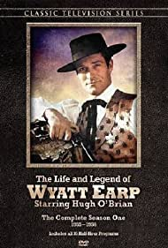 The Life and Legend of Wyatt Earp (1955) Poster - TV Show Forum, Cast, Reviews