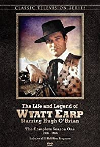Primary photo for The Life and Legend of Wyatt Earp