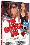The Biggest Fan (2002)