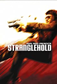 Stranglehold (2007) Poster - Movie Forum, Cast, Reviews