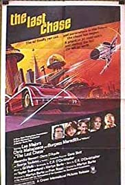 The Last Chase (1981) Poster - Movie Forum, Cast, Reviews