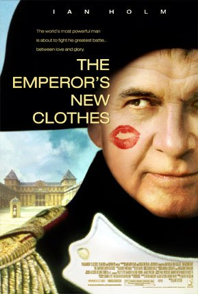 The Emperor's New Clothes (2001) - Photo Gallery - IMDb