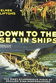 Down to the Sea in Ships Poster