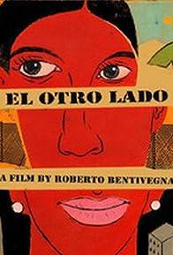 Primary photo for El otro lado