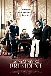 Good Morning President Poster