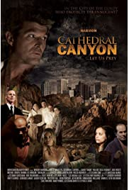 Cathedral Canyon (2013) ONLINE SEHEN