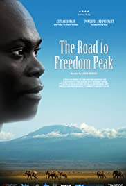 The Road to Freedom Peak Poster