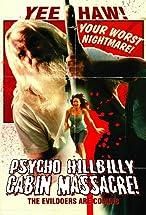 Primary image for Psycho Hillbilly Cabin Massacre!