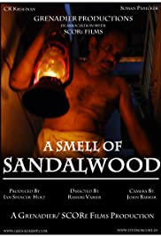 A Smell of Sandalwood (2009) - IMDb