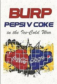 Burp! Pepsi v. Coke in the Ice-Cold War Poster