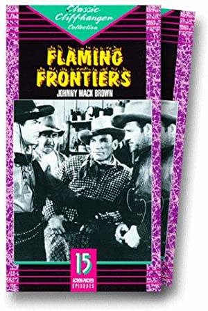 Ray Taylor Flaming Frontiers Movie