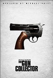 The Gun Collector Poster