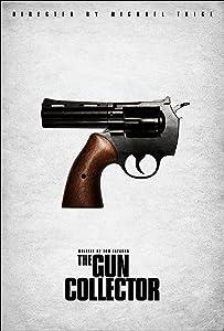 Watch netflix movies The Gun Collector [1280p]