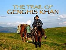 On the Trail of Genghis Khan (2010– )