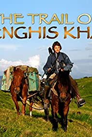 On the Trail of Genghis Khan (2010)