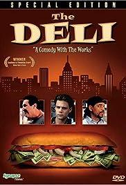 The Deli(1997) Poster - Movie Forum, Cast, Reviews