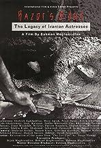 Razor's Edge: The Legacy of Iranian Actresses