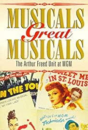 Musicals Great Musicals: The Arthur Freed Unit at MGM Poster