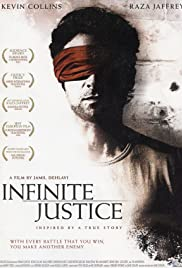 Infinite Justice (2006) Poster - Movie Forum, Cast, Reviews