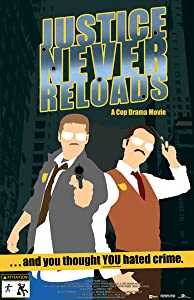 Watch free movie site Justice Never Reloads by [720x594]