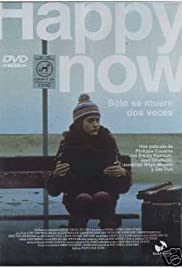 Happy Now (2001) Poster - Movie Forum, Cast, Reviews