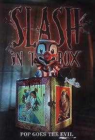 Primary photo for Slash-in-the-Box