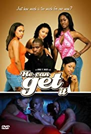 He Can Get It Poster