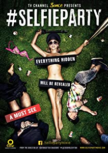 SELFIEPARTY full movie in hindi 720p