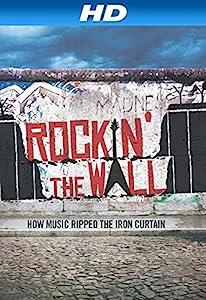Watch high quality movies Rockin' the Wall [Avi]