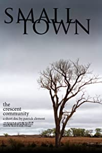 Watch free dvd quality movies Small Town: the Crescent Community USA [mpeg]