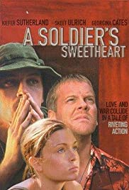 A Soldier's Sweetheart (1998) Poster - Movie Forum, Cast, Reviews