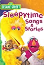 Sesame Street: Bedtime Stories and Songs (1986) Poster