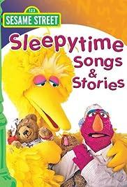 Sesame Street: Sleepytime Songs & Stories Poster