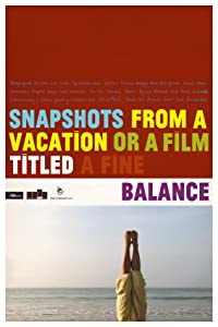 Best free site for downloading movies Snapshots from a Vacation or a Film Titled a Fine Balance [720x576]