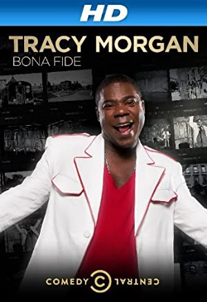 Where to stream Tracy Morgan: Bona Fide