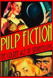 Pulp Fiction: The Golden Age of Storytelling Poster