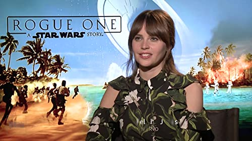 Felicity Jones Brings Jyn Erso to Life