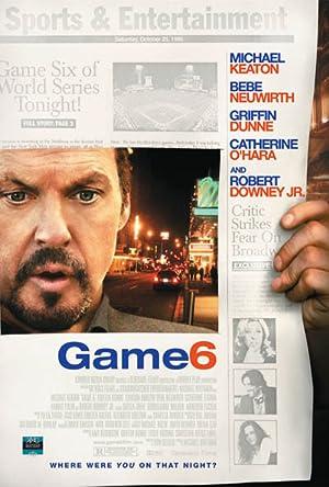 Game 6 movie, song and  lyrics