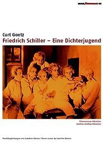 Watch hollywood movies trailer online Friedrich Schiller - Eine Dichterjugend [640x640]