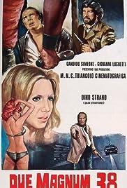 Due Magnum .38 per una città di carogne(1975) Poster - Movie Forum, Cast, Reviews