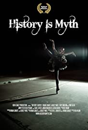 History Is Myth Poster