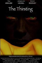 The Thirsting(2007) Poster - Movie Forum, Cast, Reviews