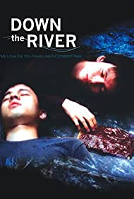 Down the River (2004) Poster - Movie Forum, Cast, Reviews