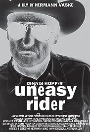 Dennis Hopper: Uneasy Rider Poster
