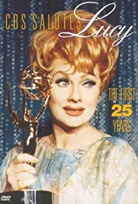 Primary photo for CBS Salutes Lucy: The First 25 Years