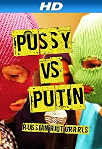Latest mobile movie downloads Pussy protiv Putina by [720x320]