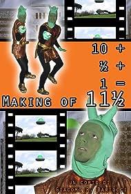 10 + ½ + 1 = Making of 11½ (2010)